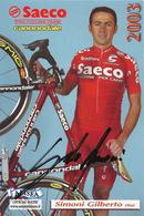 CARTE CYCLISME GILBERTO SIMONI SIGNEE TEAM SAECO 2003 - Ciclismo