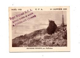 Pourrain Calendrier Foyer U.F.A 1933 - Old Paper