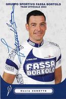 CARTE CYCLISME DENIS ZANETTE SIGNEE TEAM FASSA BORTOLO 2003 - Ciclismo