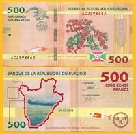 Burundi 500 Francs P-new 2018 (2019) UNC Banknote - Burundi