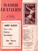 1966 . MADRID FILATÉLICO , AÑO LX , Nº 701 / 12 , EDITADA POR M. GALVEZ - Revistas
