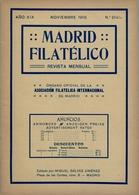 1916 . MADRID FILATÉLICO , AÑO XIX , Nº 214/11 , EDITADA POR M. GALVEZ - Revistas