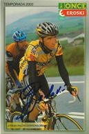 CARTE CYCLISME JOSEBA BELOKI SIGNEE TEAM ONCE 2003 - Ciclismo