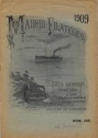 1909 . MADRID FILATÉLICO , AÑO XII , Nº 133 , EDITADA POR M. GALVEZ - Revistas