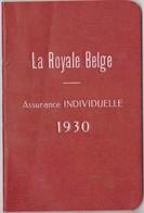 La Royale Belge Assurance Individuelle 1930, 60 Pages. - Documents Historiques