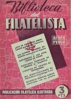 1945 . BIBLIOTECA DEL FILATELISTA - FOLLETOS DE DIVULGACIÓN FILATÉLICA - Revistas