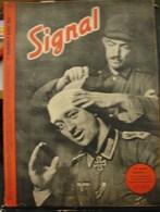MilDoc. 59.  Revue De Propagande Allemande SIGNAL 1 ème  Numéro D'avril 1942. N°8. Un Autre Raconte - 1939-45