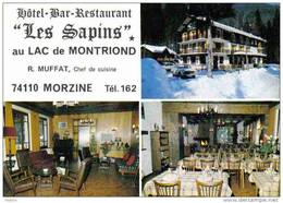 """Carte Postale   74. Morzine - Montriond  Hotel""""Les Sapins""""  Mr R. Muffat Chef De Cuisine   Trés Beau Plan - Morzine"""