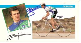 CYCLISME - PHOTO DEDICACEE DE PASCAL CAMPION DE L'EQUIPE LA REDOUTE - Signed Photographs