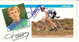 CYCLISME - PHOTO DEDICACEE DE DIDIER VANOVERSCHELDE DE L'EQUIPE LA REDOUTE - Signed Photographs