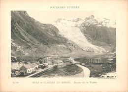 Prent (13 X 18 Cm) Paysages Suisses  Hôtel Et Glacier Du Rhone Route De La Furka - Otros