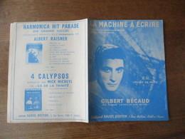 LA MACHINE A ECRIRE  GILBERT BECAUD PAROLES DE LOUIS AMADE & PIERRE DELANOE MUSIQUE DE GILBERT BECAUD - Spartiti
