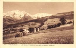 74 - COMBLOUX - Le Chalet Lachenal Et Le Mont-Blanc - Combloux