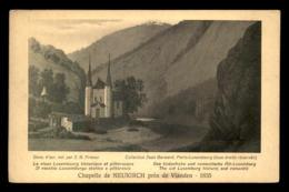 LUXEMBOURG - CHAPELLE DE NEUKIRCH EN 1835 - Postkaarten