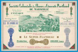 SOCIETE COLONIALE DES CHAUX ET CIMENTS PORTLAND DE MARSEILLE L'ESTAQUE PRES MARSEILLE USINES RIAUX LOTTINGNEN - Publicités