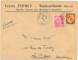 LUCIEN TIVOLY AIGUILLES COURBES POUR MACHINES À CHAUSSURES TOURS-EN-SAVOIE SAVOIE TàD RECETTE-DISTRIBUTION 16-4-47 - 1921-1960: Moderne