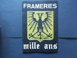 FRAMERIES - MILLE ANS - Frameries 972 /1972 - België
