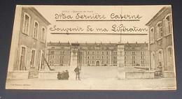 39 - Dolr - Quartier De Brack : Ma Dernière Caserne - Souvenir De Ma Libération ::: Animation  ------------ 515 - Dole