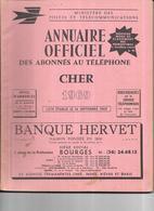 DEPT 18 - Annuaire Officiel Des Abonnés Au Téléphone Du CHER   Année 1969 - - Telephone Directories