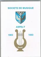 ASPELT (SOCIETE DE MUSIQUE.)1903 /1993 120 Pages - Cartes Postales