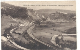 1321. PONTARLIER . FORTS DE JOUX ET DU LARMONT . LA CLUSE . CARTE ECRITE AU VERSO - Pontarlier