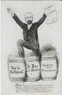 Narbonne  MARCELLIN  ALBERT ( Caricature ) : : Serment Des Vignerons - Vive Le Vin Naturl, A Bas Le Sucre Guerre ... - Narbonne