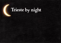 TRIESTE BY NIGHT - MEZZALUNA - 1988 - Trieste