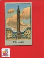 PALMIN Jolie Chromo Monument PARIS Place VENDOME Colonne - Cromos