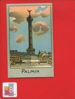 PALMIN Jolie Chromo Monument PARIS Place BASTILLE Colonne Juillet - Cromos