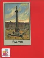 PALMIN Jolie Chromo Monument LONDRES LONDON Colonne NELSON - Cromos