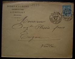 Cholet 1899 Bidet & Albert Fabricants De Tissus (maine Et Loire) - 1877-1920: Période Semi Moderne