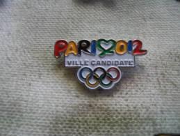 Pin's PARIS, Ville Candidate Aux Jeux Olympiques 2012 - Olympische Spelen