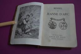 Missel De Jeanne D'Arc (n° 1004) - Braine-le-Comte - Zech Et Fils -  Missaal - 1925 - Godsdienst & Esoterisme