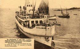 DIMANCHE 14JUIN 1931  NAUFRAGE DU VAPEUR ST PHILIBERT.... - Steamers