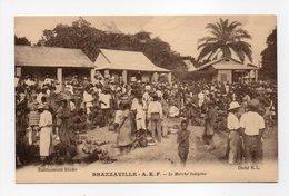 - CPA BRAZZAVILLE (Congo) - Le Marché Indigène (grande Animation) - Cliché R. L. - - Brazzaville