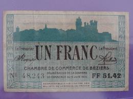 Billet De 1F Un Franc Série FF 51.42 Type RARE Chambre De Commerce De Béziers (Hérault) Raisin Blason CADENAT Magrou - Camera Di Commercio