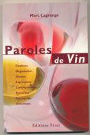 Paroles De Vin Par Marc Lagrange - Gastronomie