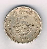 5 RUPEES 1984 SRI LANKA /9151/ - Sri Lanka