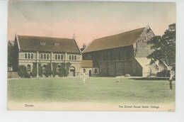 ROYAUME UNI - ENGLAND - DOVER - The School House Dover College - Dover