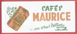 "Buvard "" Cafés MAURICE "" Un Vrai Délice - - Café & Thé"