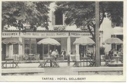 40 LANDES TARTAS  Hotel Gellibert Carte Publicité Non écrite  Spécialité Des Foies Gras Et Ortolans Non écrite CPA - Tartas