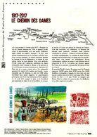""""""" 1917 - 2017 : LE CHEMIN DES DAMES """" Sur Document Philatélique Officiel De 2017. N° YT F5138. Parfait état. DPO - Guerre Mondiale (Première)"""