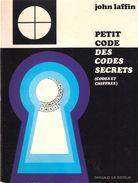 PETIT CODE DES CODES SECRETS CHIFFRE CHIFFREMENT CRYPTOGRAPHIE ESPIONNAGE RENSEIGNEMENT - Historia