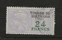 FISCAUX  FRANCE DIMENSIONS N°113 24F Lilas Et Vert Oblitéré - Revenue Stamps