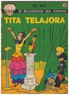 DE BELEVENISSEN VAN  JOMMEKE  JEF NYS  TITA TELAJORA Nr.55 - Jommeke