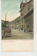 SUISSE - VAUD - VALLORBE - Rue De La Poste - VD Vaud