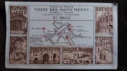 TICKET D ENTREE VISITE DES MONUMENTS DE NIMES MAISON CARREE ARENES TEMPLE DE DIANE  TOUR MAGNE PORTE AUGUSTE  PLAN - Eintrittskarten