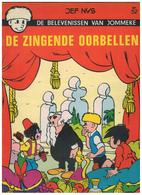 DE BELEVENISSEN VAN   JOMMEKE  JEF NYS DE ZINGNDE OORBELLEN  Nr.52 - Jommeke