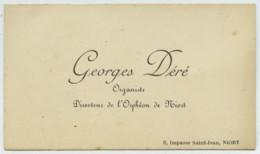 Carte De Visite De L'organiste Georges Déré , Directeur De L'Orphéon De Niort . Père Du Compositeur Jean Déré ? - Cartes De Visite
