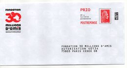 Entier Postal PAP POSTREPONSE PARIS FONDATION 30 MILLIONS D'AMIS - Prêts-à-poster:reply
